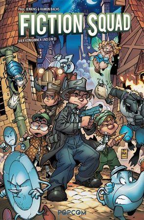 Fiction Squad 02 von Bachs,  Ramon, Jenkins,  Paul, Paciarotti,  Leonardo
