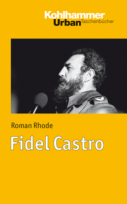 Fidel Castro von Rhode,  Roman