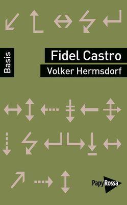 Fidel Castro von Hermsdorf,  Volker