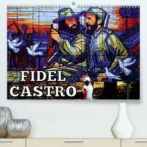 FIDEL CASTRO (Premium, hochwertiger DIN A2 Wandkalender 2020, Kunstdruck in Hochglanz) von von Loewis of Menar,  Henning