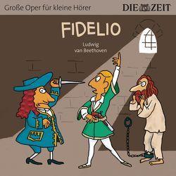 Fidelio Die ZEIT-Edition von Beethoven,  Ludwig van, Petzold,  Bert Alexander