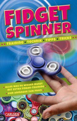 Fidget Spinner – Tipps und Tricks, Technik und Training von Baker,  Laura