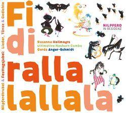 Fidirallalallala von Anger-Schmid,  Gerda, Habinger,  Renate, Heilmayr,  Susanna