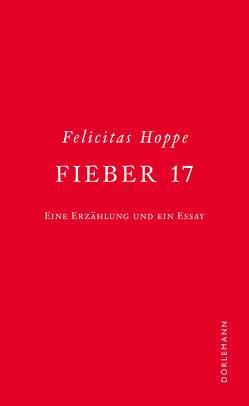 Fieber 17 von Hoppe,  Felicitas