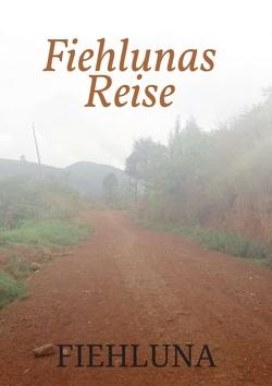 Fiehlunas Reise von Assungwa,  Fiehluna