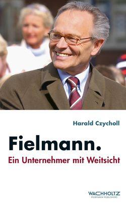 Fielmann von Czycholl,  Harald
