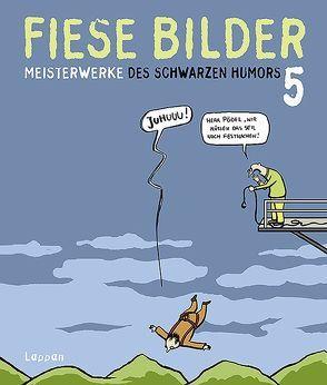 Fiese Bilder 5 von Kleinert,  Wolfgang, Schwalm,  Dieter