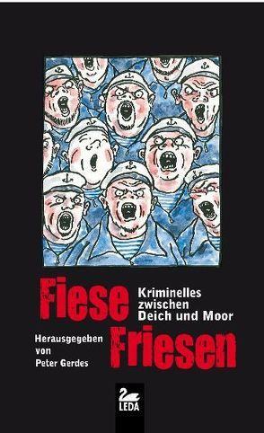 Fiese Friesen von Gerdes,  Peter
