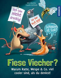 Fiese Viecher von Gotthardt,  Claudia, Mischitz,  Véro