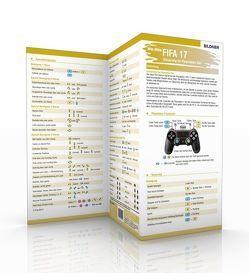FIFA 17 – Alle Spieler-Steuerungen auf einen Blick! von Zintzsch,  Andreas