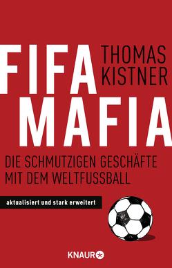 Fifa-Mafia von Kistner,  Thomas
