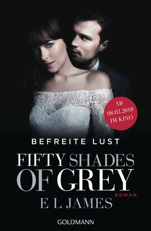 Fifty Shades of Grey – Befreite Lust von Brandl,  Andrea, Hauser,  Sonja, James,  E L