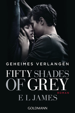Fifty Shades of Grey – Geheimes Verlangen von Brandl,  Andrea, Hauser,  Sonja, James,  E L