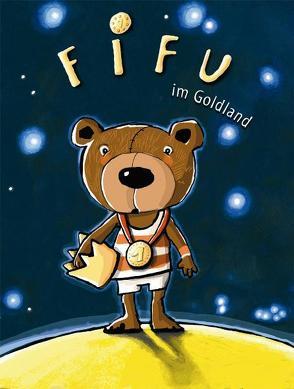 Fifu im Goldland von Martin,  Michael, van Emmerich,  Gaby