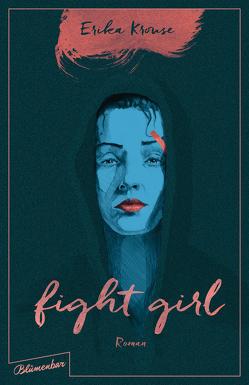Fight Girl von Krouse,  Erika, Schwaner,  Teja