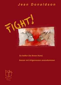 Fight! von Donaldson,  Jean, Laser,  Birgit