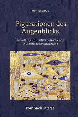 Figurationen des Augenblicks von Böck,  Matthias