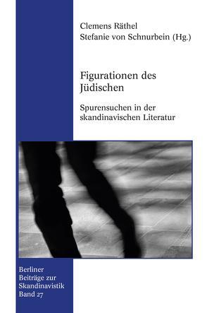 Figurationen des Jüdischen von Räthel,  Clemens, von Schnurbein,  Stefanie