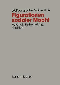 Figurationen sozialer Macht von Sofsky,  Wolfgang