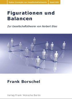 Figurationen und Balancen von Borschel,  Frank