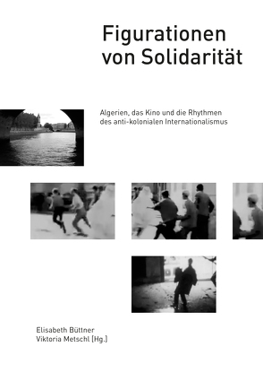 Figurationen von Solidarität von Büttner,  Elisabeth, Metschl,  Viktoria