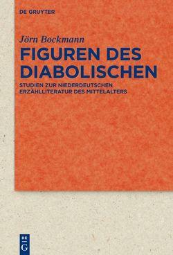Figuren des Diabolischen von Bockmann,  Jörn