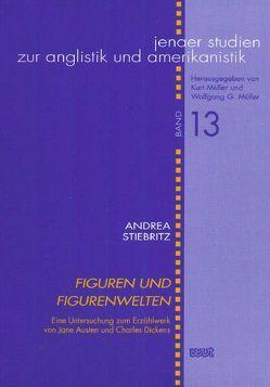 Figuren und Figurenwelten von Stiebritz,  Andrea