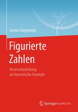 Figurierte Zahlen von Ziegenbalg,  Jochen
