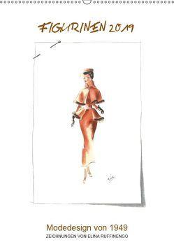 FIGURINEN 2019 – Modedesign von 1949 – Zeichnungen von Elina Ruffinengo (Wandkalender 2019 DIN A2 hoch) von Ruffinengo / Elina Ruffinengo,  Rolando