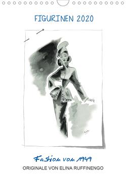 FIGURINEN 2020 – Fashion von 1949 – Originale von Elina Ruffinengo (Wandkalender 2020 DIN A4 hoch) von Ruffinengo / Elina Ruffinengo,  Rolando