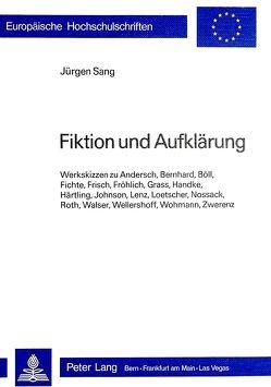 Fiktion und Aufklärung von Sang,  Jürgen S.