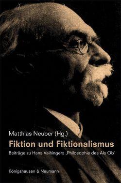 Fiktion und Fiktionalismus von Neuber,  Matthias