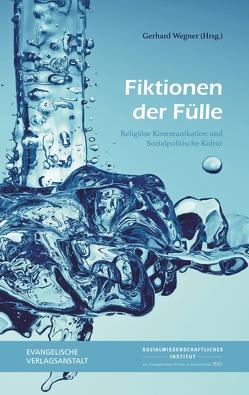 Fiktionen der Fülle von Wegner,  Gerhard
