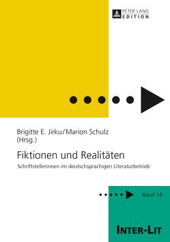 Fiktionen und Realitäten von Jirku,  Brigitte, Schulz,  Marion