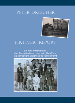 Fiktiver Report von Drescher,  Peter