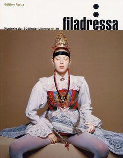 Filadressa / Filadressa01 von Dalla Torre,  Karin, Vallazza,  Alma