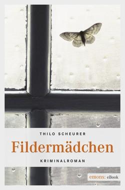 Fildermädchen von Scheurer,  Thilo