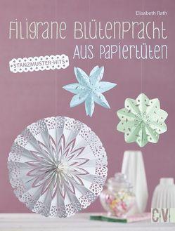 Filigrane Blütenpracht aus Papiertüten von Rath,  Elisabeth