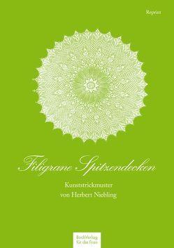 Filigrane Spitzendecken von Niebling,  Herbert