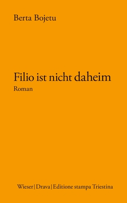Filio ist nicht daheim von Bojetu,  Berta, Olof,  Klaus Detlef