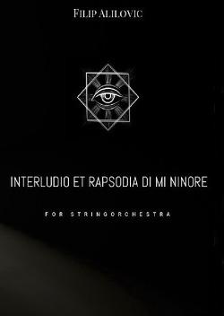 Filip Alilovic – Interludio et rapsodia di mi minore von Alilovic,  Filip