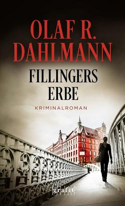 Fillingers Erbe von Dahlmann,  Olaf R.