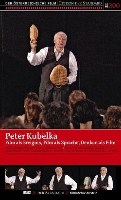 Film als Ereignis, Film als Sprache, Denken als Film von Kubelka,  Peter
