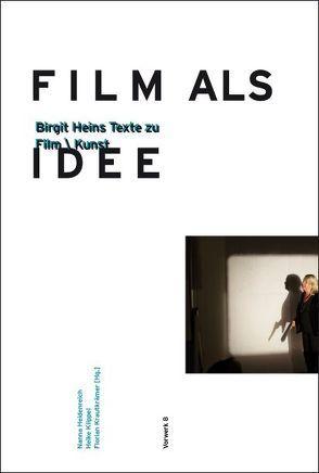 Film als Idee von Heidenreich,  Hanna, Knippel,  Heike, Krautkrämer,  Florian
