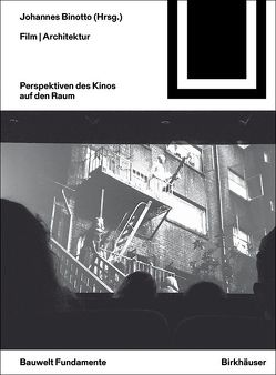 Film | Architektur von Binotto,  Johannes