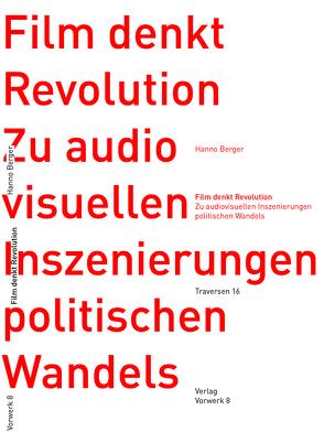 Film denkt Revolution von Berger,  Hanno