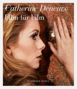 Film für Film von Angermair,  Michaela, Deneuve,  Catherine, Giordano,  Isabelle