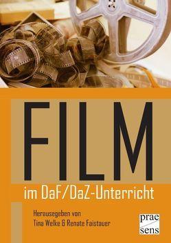 FILM im DaF/DaZ-Unterricht von Faistauer,  Renate, Welke,  Tina