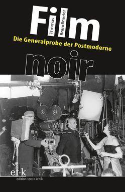 Film noir von Brandlmeier,  Thomas