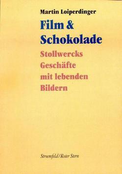 Film & Schokolade von Loiperdinger,  Martin
